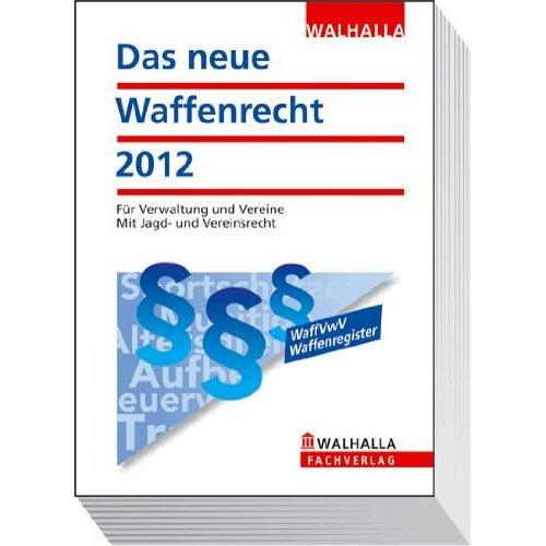 Waffenrecht 2012